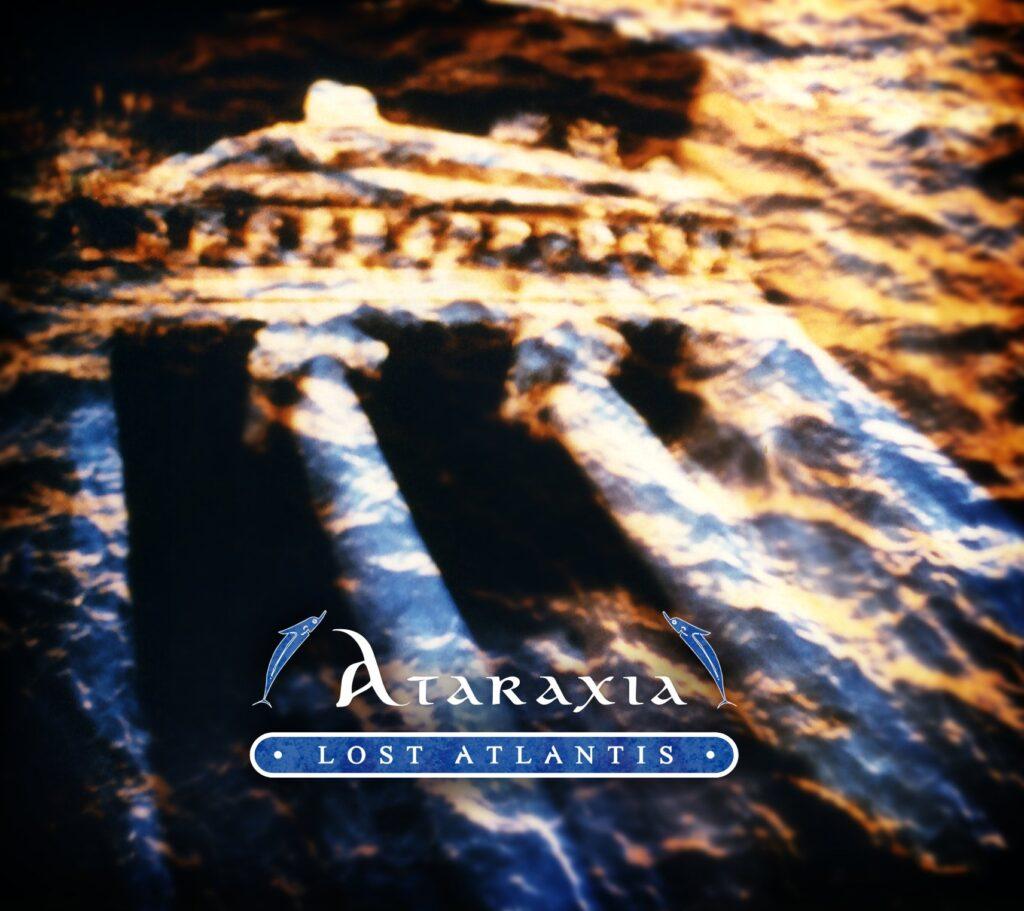 "Ataraxia's – ""Lost Atlantis"" first time on vinyl!"